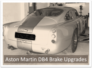 Aston Martin DB4 Brake Upgrade