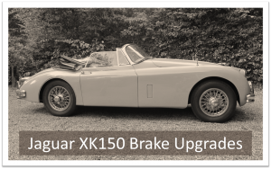 Jaguar XK150 Brake Upgrades
